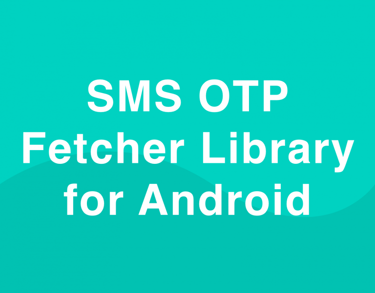 SMS OTP fetcher library for android